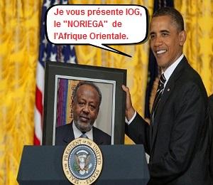 Djibouti : Shocking ! Obama déroule le tapis rouge au « Noriega » de l'Afrique orientale, le narco-dictateur Guelleh