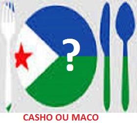 Casho ou Maco - Djibouti - Mafia