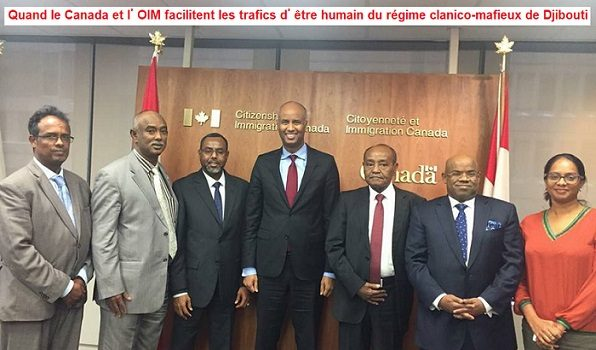 Djibouti / Canada : Quand le Canada et l'OIM facilitent les trafics d'être humain du régime clanico-mafieux de Djibouti
